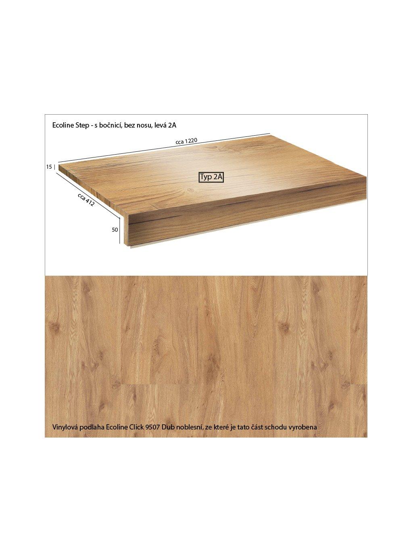 Vinylové schody Ecoline Step s bočnicí, bez nosu 2A Ecoline Click 9507 Dub noblesní