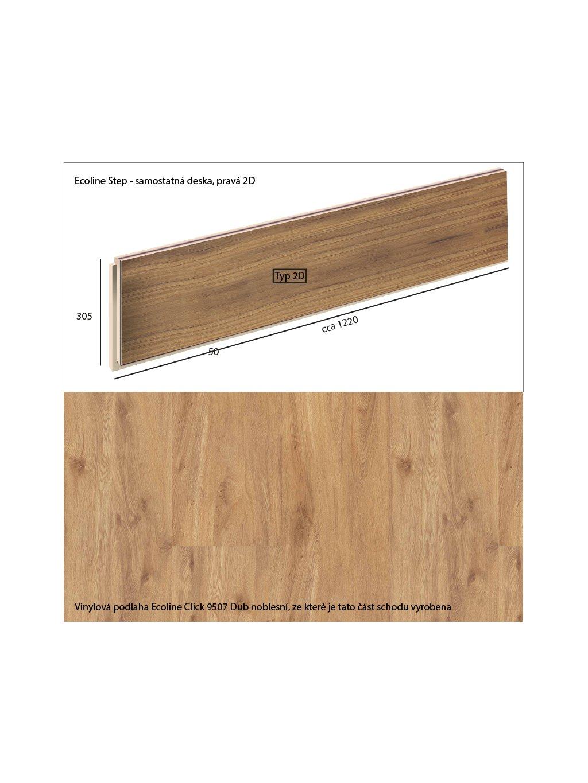 Vinylové schody Ecoline Step samostatná deska, pravá 2D Ecoline Click 9507 Dub noblesní