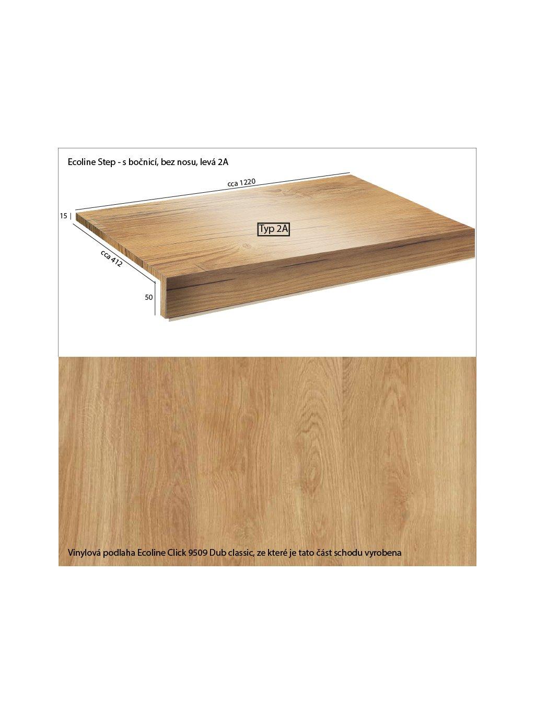 Vinylové schody Ecoline Step s bočnicí, bez nosu 2A Ecoline Click 9509 Dub classic