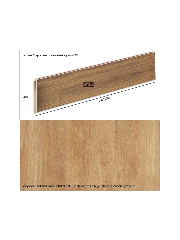 Vinylové schody Ecoline Step samostatná deska, pravá 2D Ecoline Click 9509 Dub classic