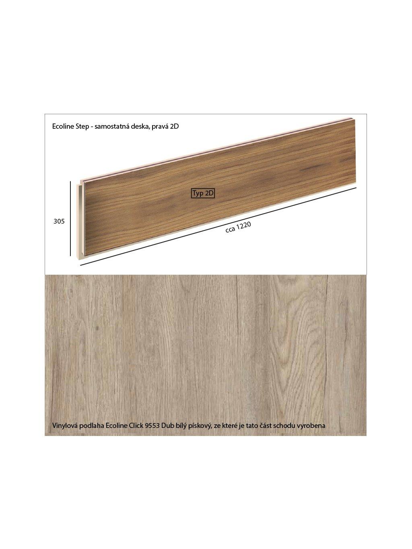 Vinylové schody Ecoline Step samostatná deska, pravá 2D Ecoline Click 9553 Dub bílý pískový