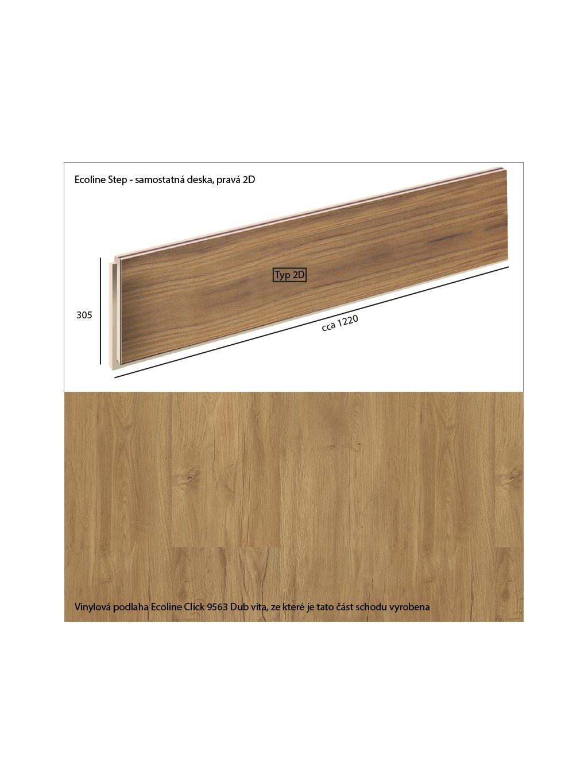 Vinylové schody Ecoline Step samostatná deska, pravá 2D Ecoline Click 9563 Dub vita