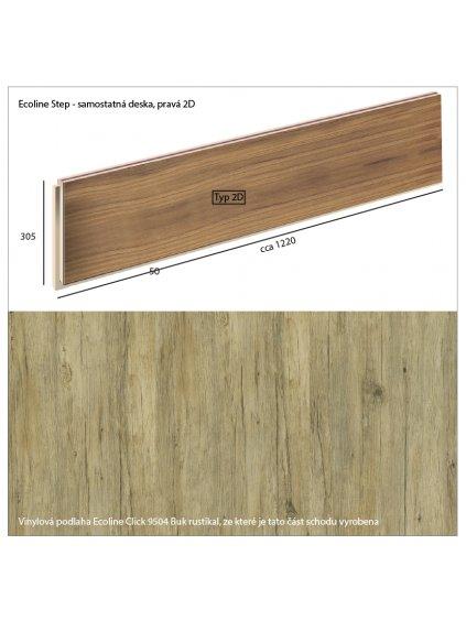 Vinylové schody Ecoline Step samostatná deska, pravá 2D Ecoline Click 9504 Buk rustikal