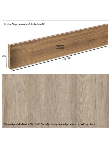 Vinylové schody Ecoline Step samostatná deska 2C Ecoline Click 9553 Dub bílý pískový