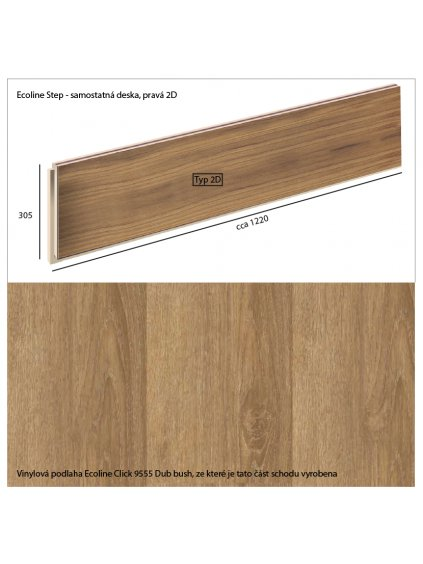 Vinylové schody Ecoline Step samostatná deska, pravá 2D Ecoline Click 9555 Dub bush