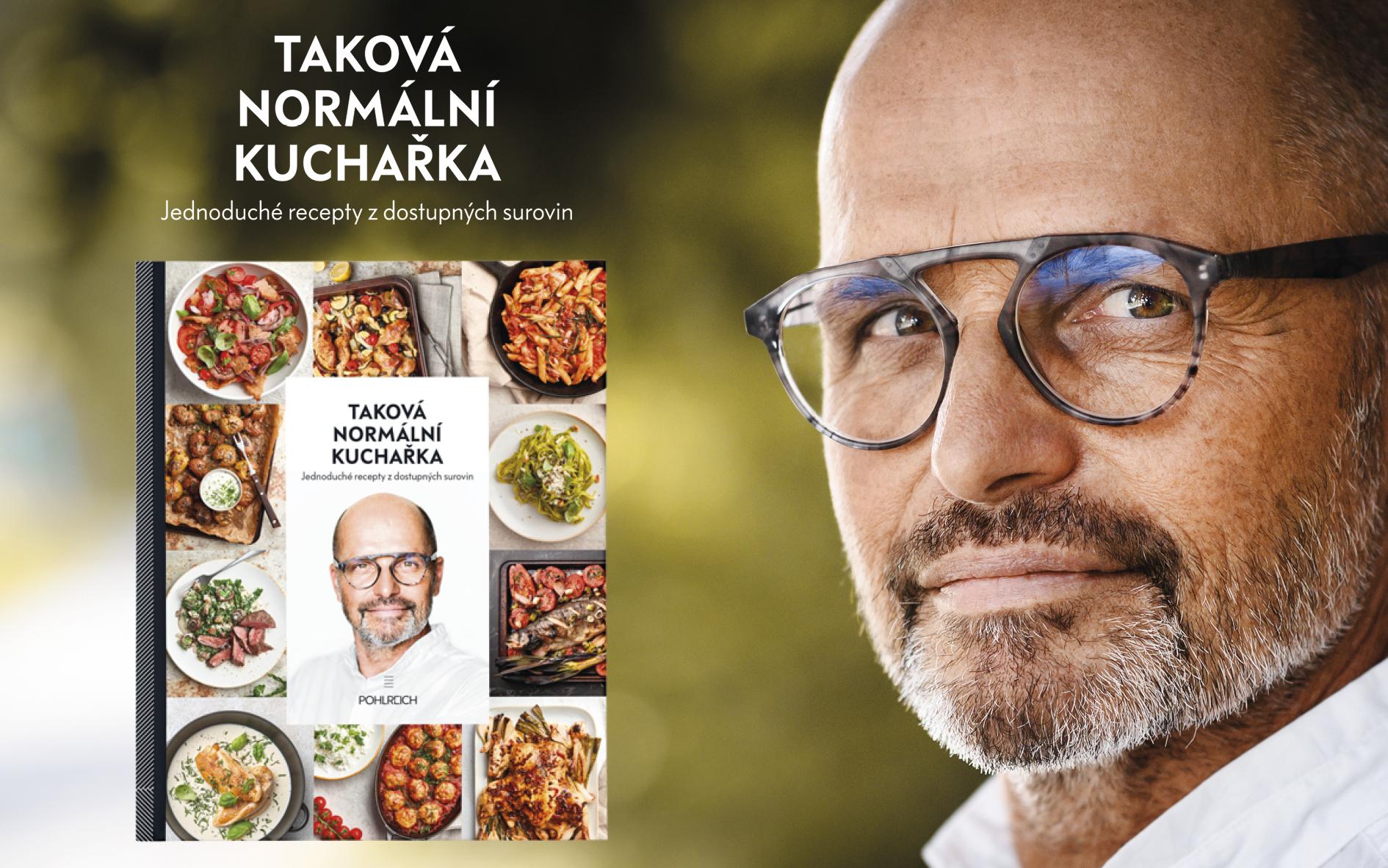 Taková normální kuchařka Zdeněk Pohlreich