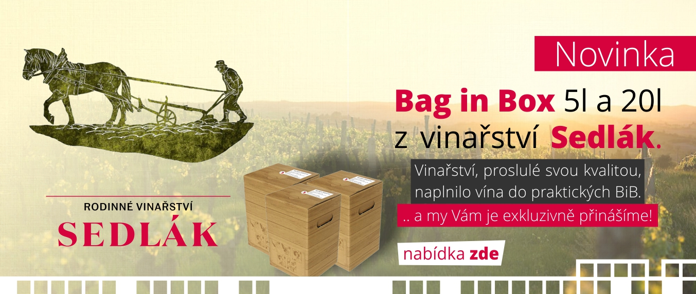 Bag in Box 5l a 20l z vinařství Sedlák. | Vinařství, proslulé svou kvalitou, naplnilo vína do praktických BiB.