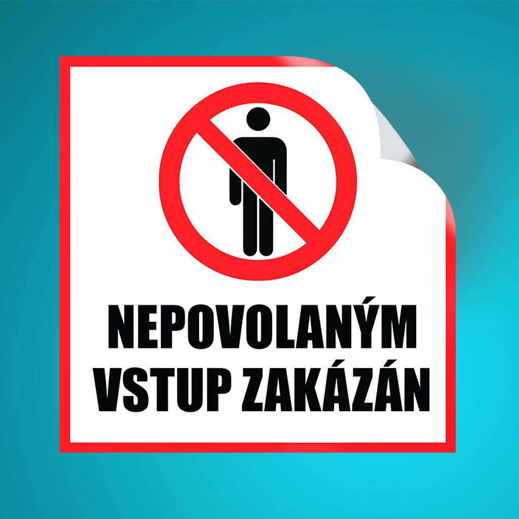 VSTUP ZAKAZAN