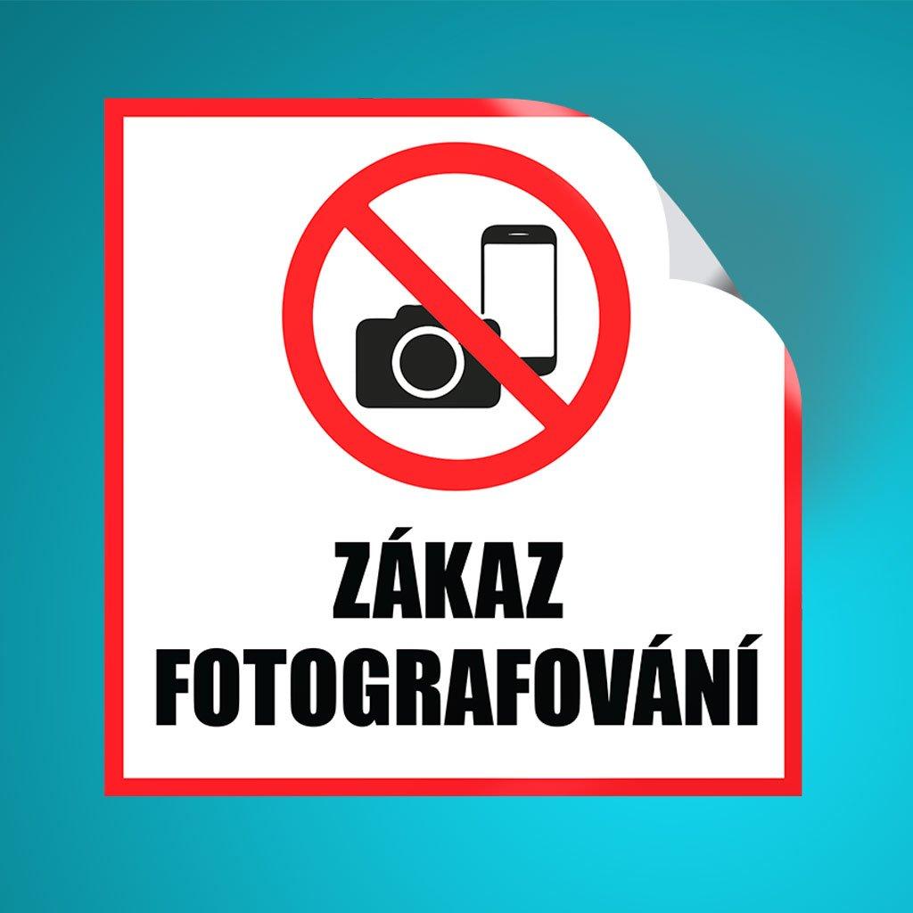 ZAKAZ FOTOGRAFOVANI
