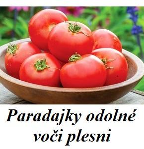paradajky odolne voci plesni