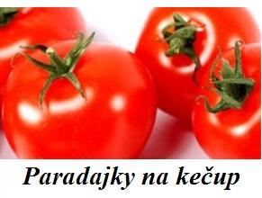 paradajky na kecup