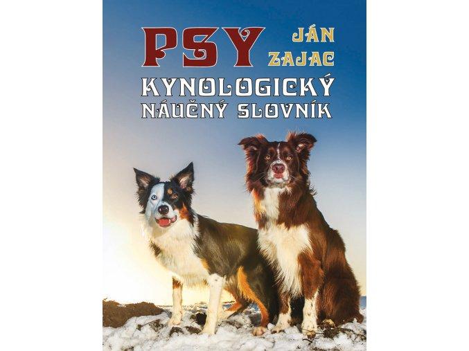 PSY - Kynologický náučný slovník - J.Zajac
