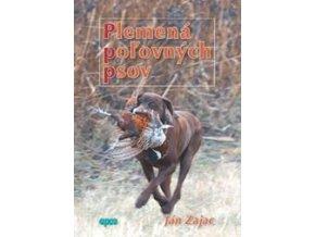 Plemená poľovných psov - J. Zajac