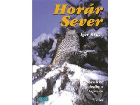 Horár Sever - Z kosodrevia  - 7.diel