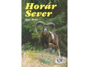Horár Sever - Smrekov prebúdzanie - XI.diel - I. Mráz