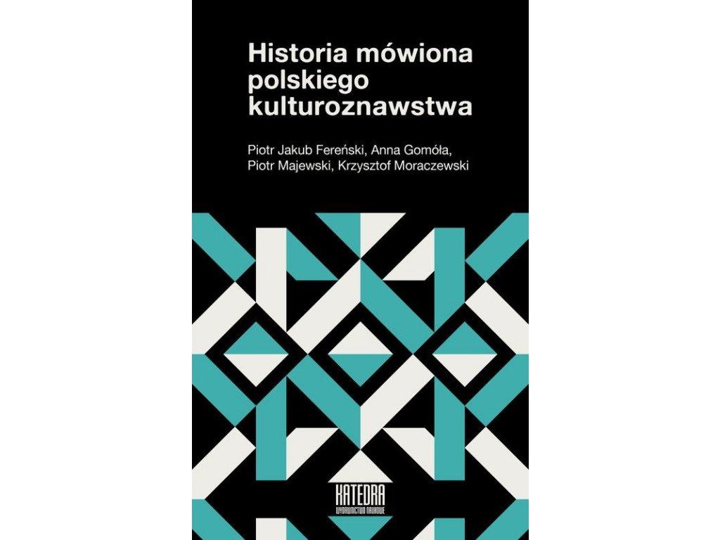 Historia mówiona polskiego kulturoznawstwa