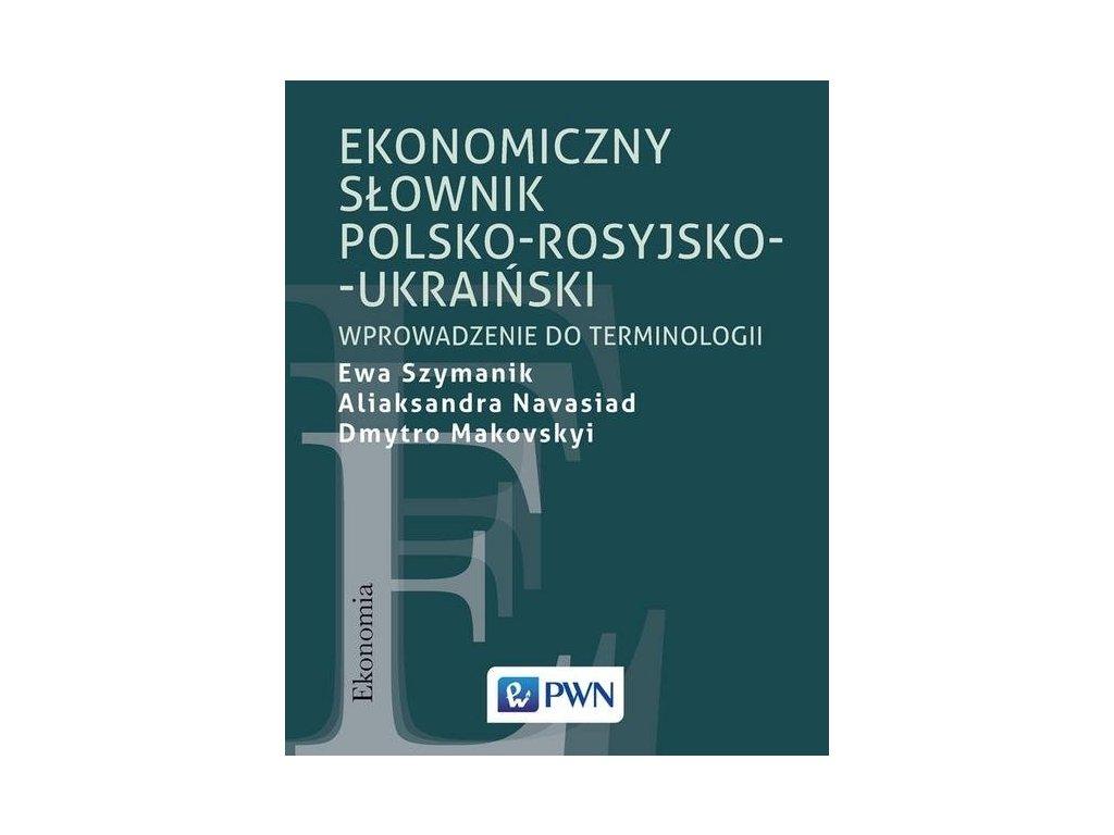 Ekonomiczny słownik polsko-rosyjsko-ukraiński