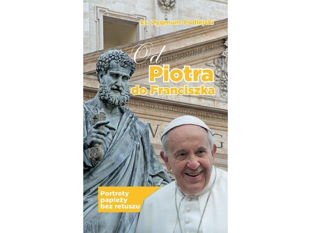 Od Piotra do Franciszka