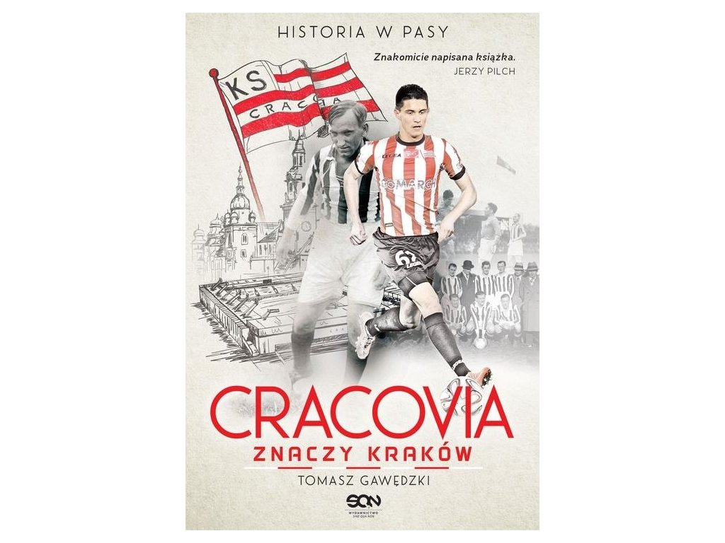 Cracovia znaczy Kraków