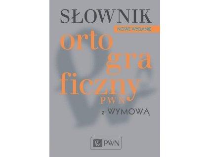 Słownik ortograficzny PWN z wymową