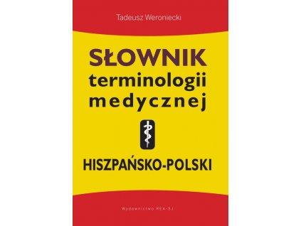 Słownik terminologii medycznej hiszpańsko-polski