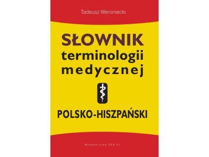 Słownik terminologii medycznej polsko-hiszpański