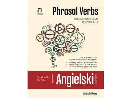 Angielski w tłumaczeniach. Phrasal Verbs