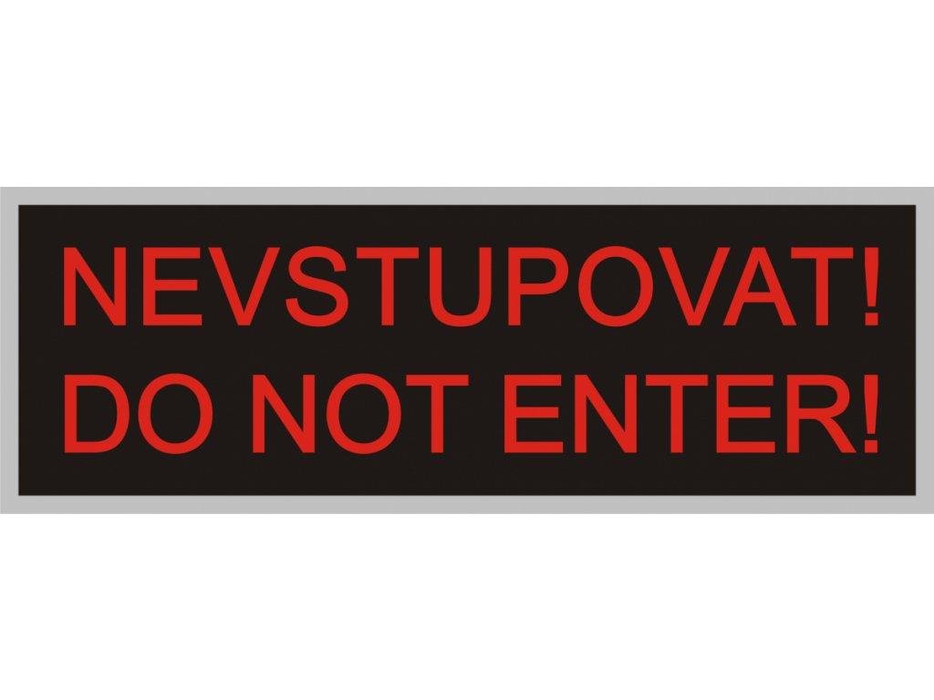Nevstup! do not enter! 350x118