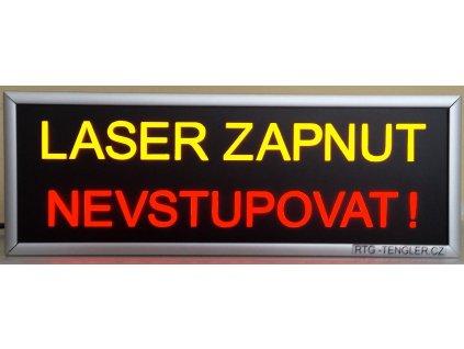 LED nápis LASER ZAPNUT / NEVSTUPOVAT