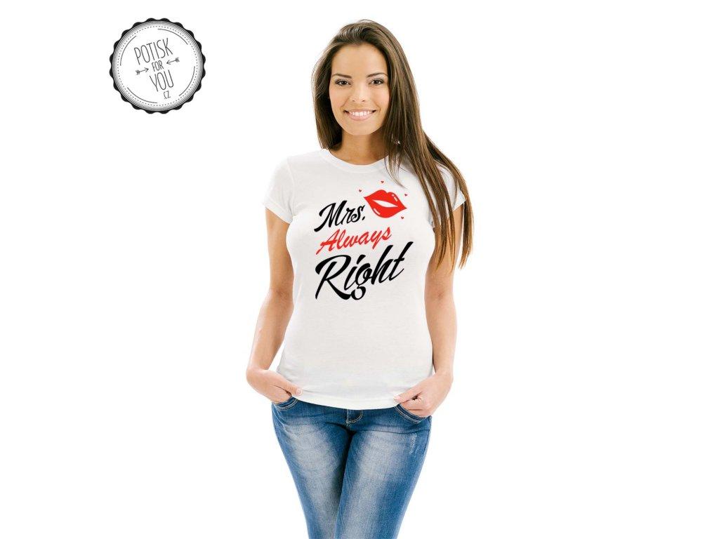 mrs. always right white black red