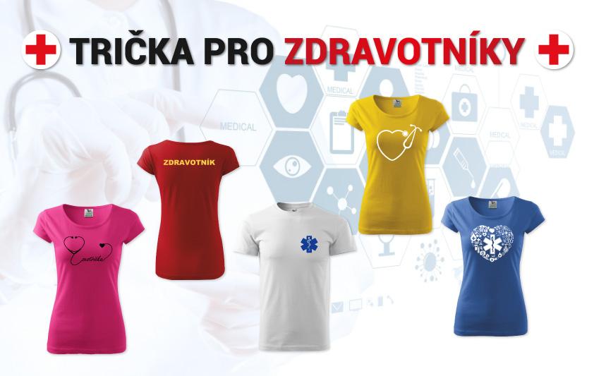 Trička pro zdravotníky, záchranáře, doktory
