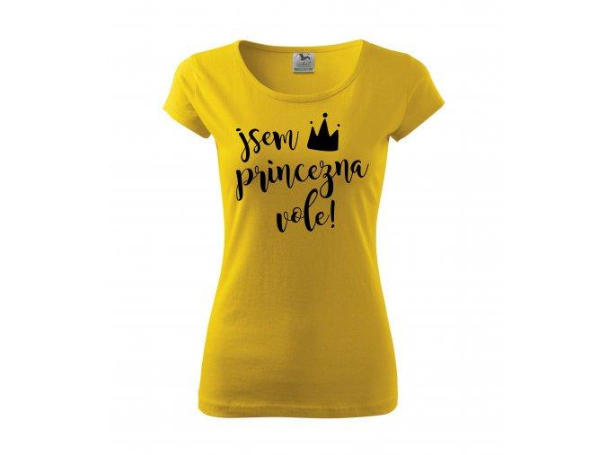 Tričko Jsem Princezna Vole 237 žluté