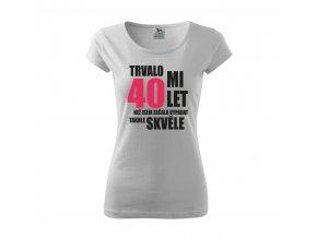 Tričko k 40. narozeninám 416 bílé