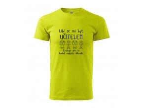 triko návrh líbí se mi učitelem