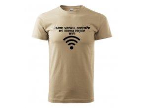 triko Jsem venku, protože mě nejde wifi