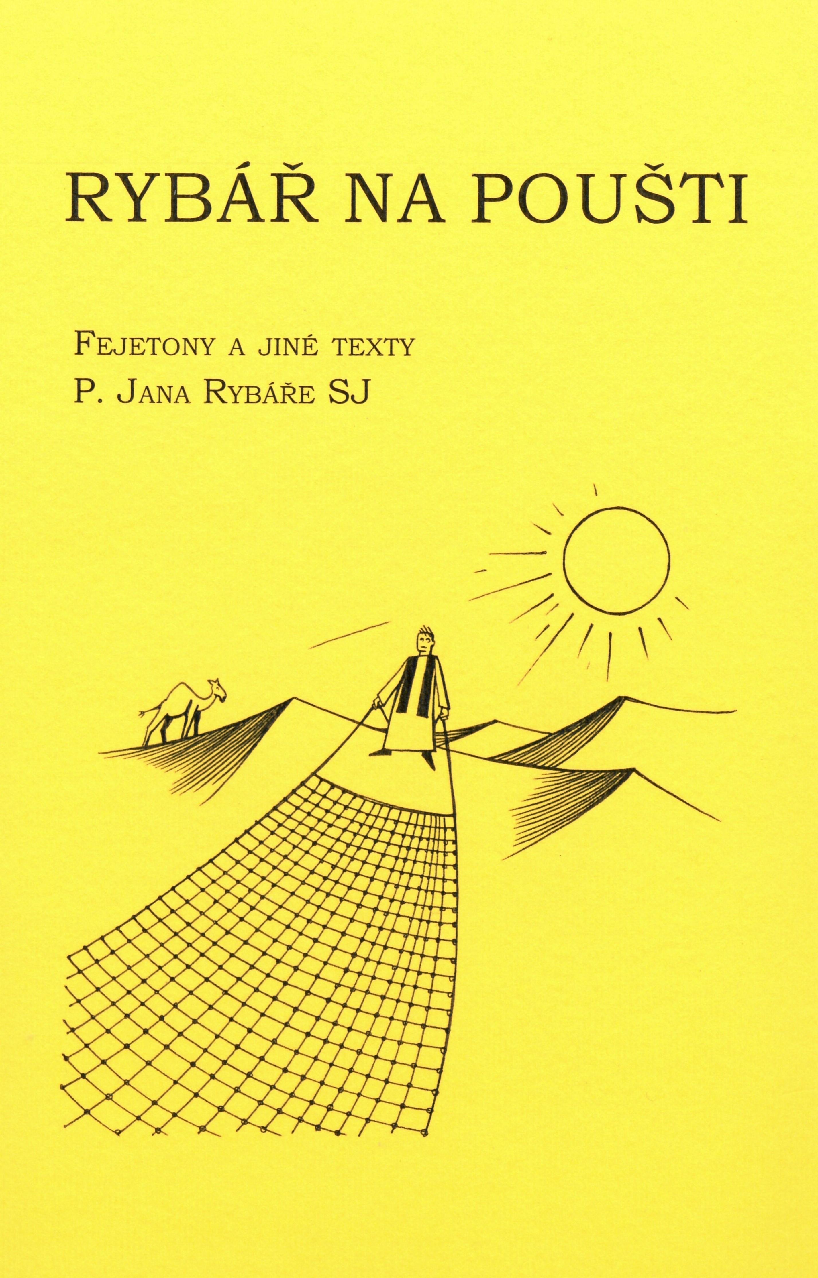 Exkluzivně v naší nabídce: Vyšla nová kniha známého kněze Jana Rybáře