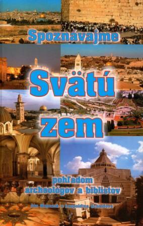Objednejte si jednu z nejlepších knih o Svaté zemi od známého biblisty Jána Majerníka
