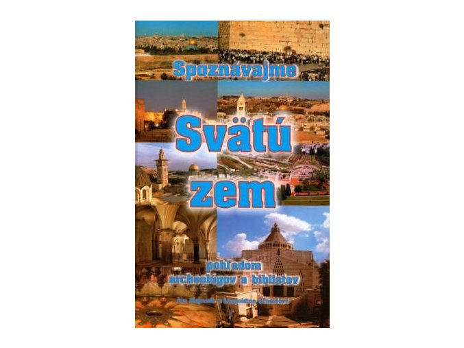 Kniha Poznavejme Svatou zemi Jan Majernik 1