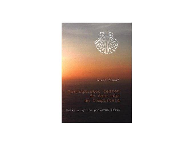 Kniha Portugalskou trasou do Santiaga de Compostela