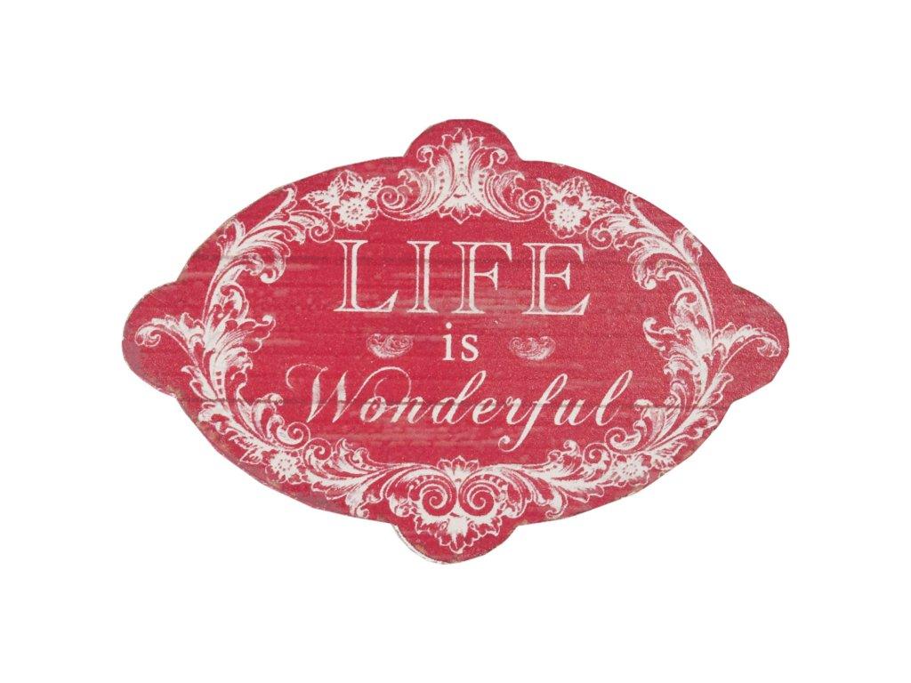 Ceduka LIFE IS WONDERFUL - 15*10 cm
