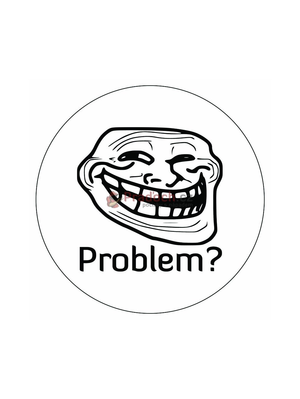 Samolepka Meme problem