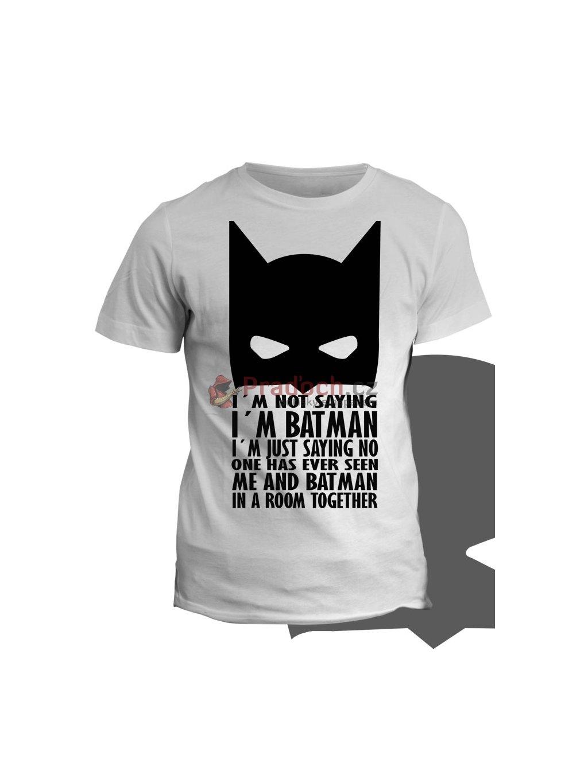 Tričko s potiskem I am batman