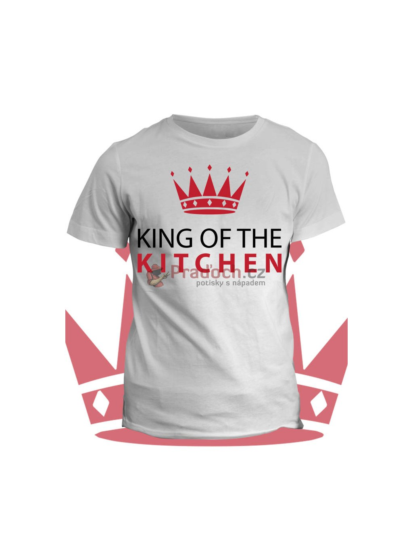 Tričko s potiskem King of the Kitchen