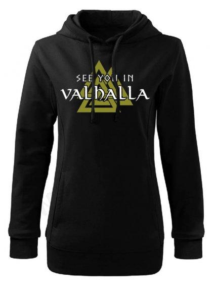 Dámská mikina Vikings See you in Valhalla