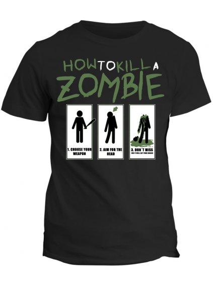 Tričko The Walking Dead - How to kill a zombie