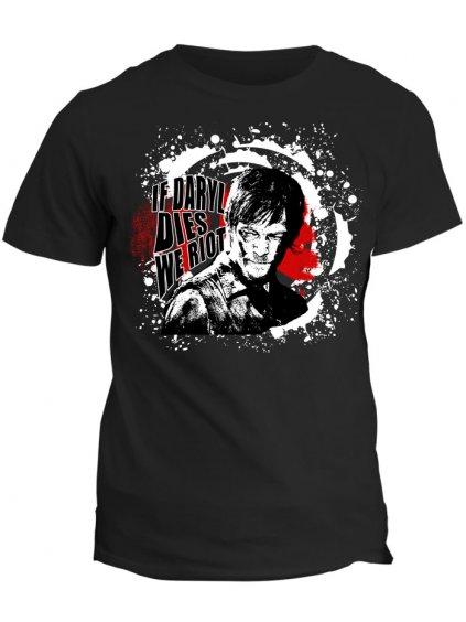 Tričko The Walking Dead - If Daryl dies