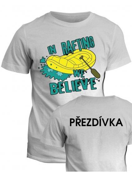 Vodácké tričko In rafting we believe