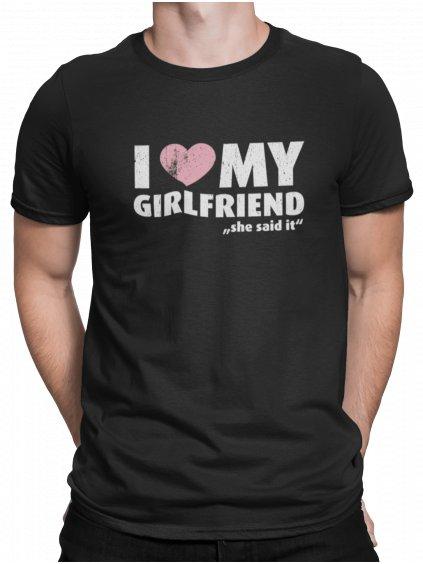 i love my girlfriend he said cerne triko min