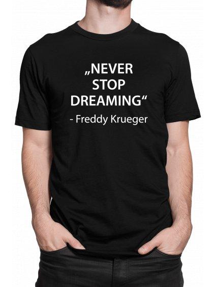 Never stop dreaming cerne triko min