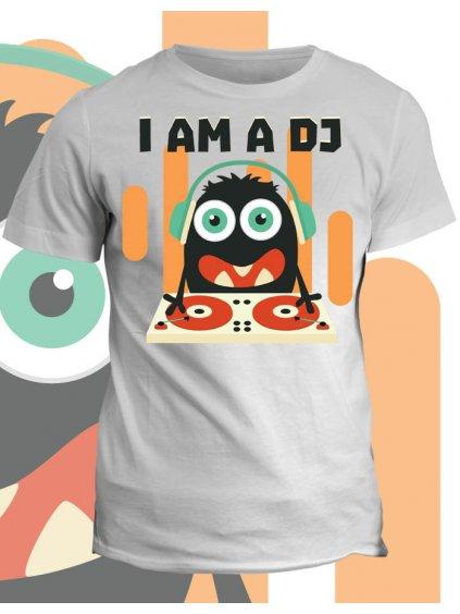 Tričko s potiskem I am DJ